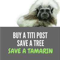 Buy A Post, Save A Tree, Save A Tamarin